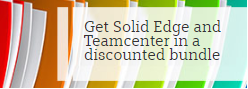 Get Solid Edge and Teamcenter in a discounted bundle